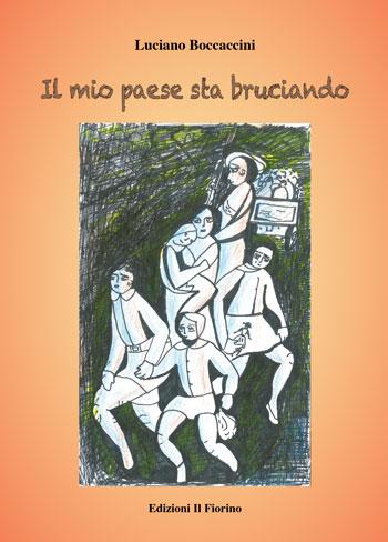 Il mio paese sta bruciando, Luciano Boccaccini